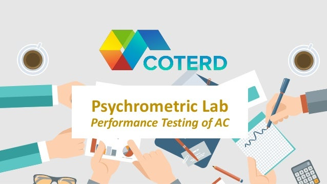 Psychrometric Lab Performance Testing of AC
