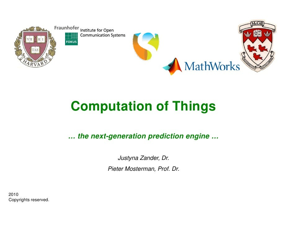 Computation of Things                         … the next-generation prediction engine …                                   ...