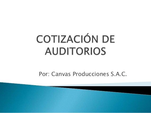 Por: Canvas Producciones S.A.C.