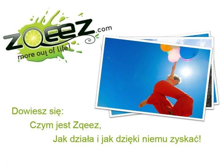 Dowiesz się, czym jest Zqeez, jak działa i jak dzięki niemu możesz zyskać!