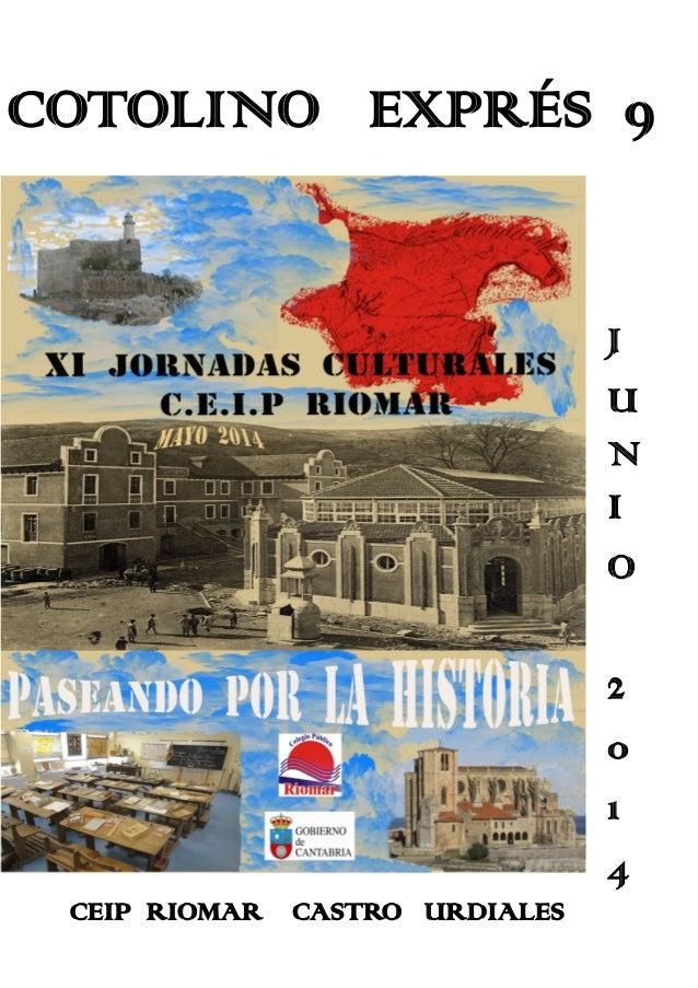COTOLINO EXPRÉS 9 J U N I O 2 0 1 4 CEIP RIOMAR CASTRO URDIALES