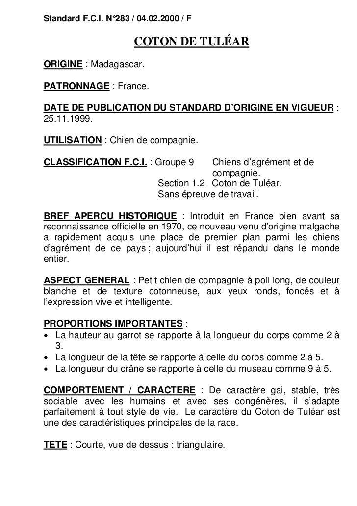 Standard F.C.I. N°283 / 04.02.2000 / F                       COTON DE TULÉARORIGINE : Madagascar.PATRONNAGE : France.DATE ...