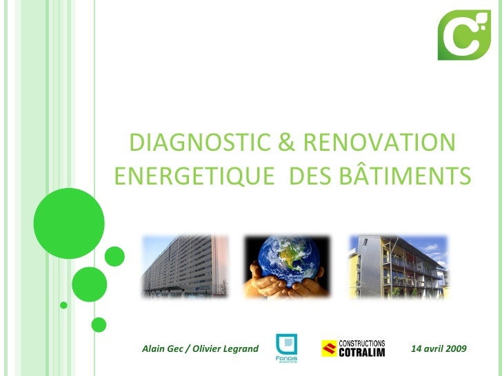 DIAGNOSTIC & RENOVATION ENERGETIQUE  DES BÂTIMENTS