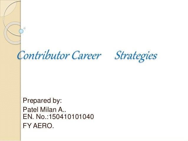 Cotributor career strategies