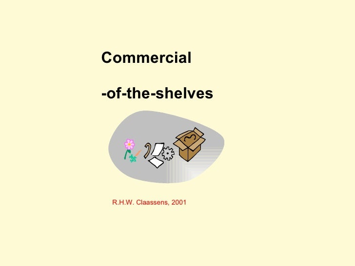 Commercial -of-the-shelves R.H.W. Claassens, 2001