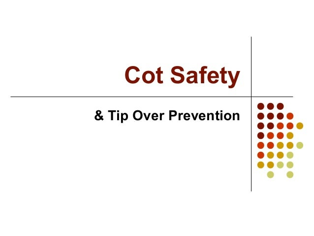 Cot Safety & Tip Over Prevention