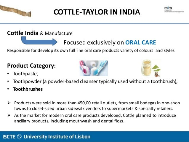 cottle taylor expanding the oral care group in india Posts about cottle-taylor written by casesolutionshub  cottle-taylor case solution for cottle-taylor: expanding the oral care group in india.