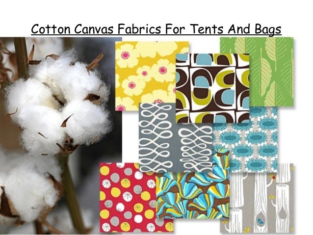 Cotton Canvas Fabrics For Tents And Bags ...  sc 1 st  SlideShare & Cotton canvas fabrics for tents and bags