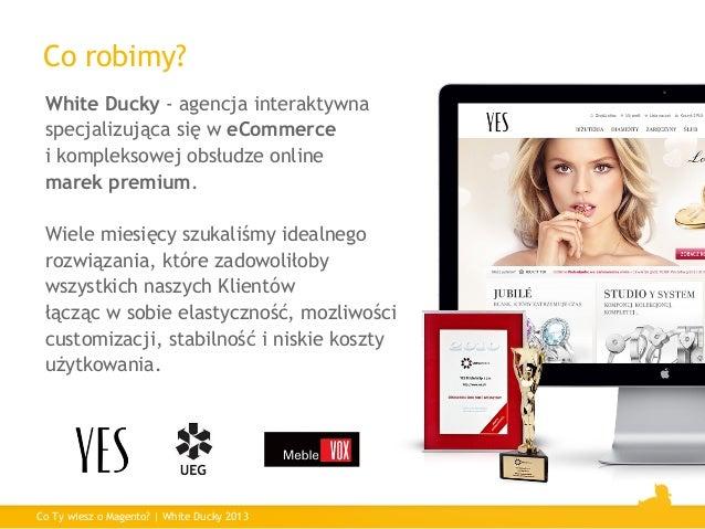Co Ty wiesz o Magento? Slide 2