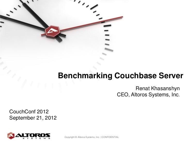 Benchmarking Couchbase Server                                                                           Renat Khasanshyn  ...