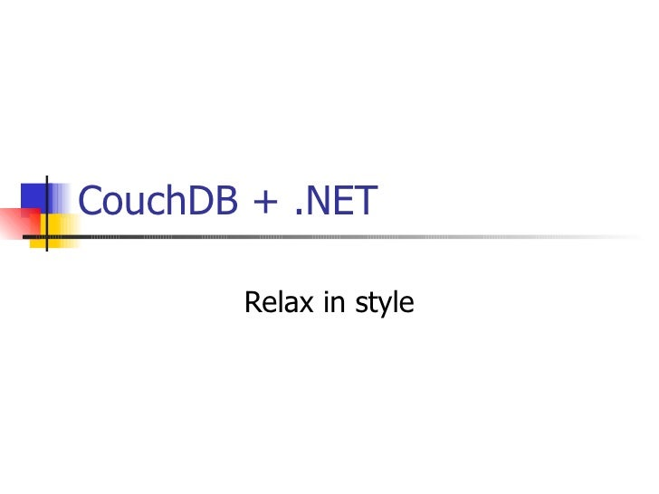 CouchDB + .NET Relax in style