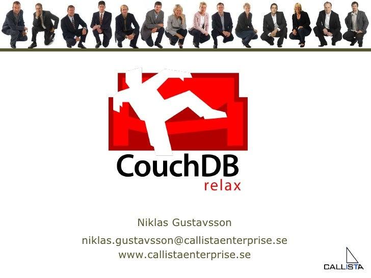 Niklas Gustavsson [email_address] www.callistaenterprise.se
