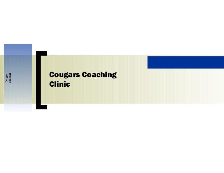 Cougar Baseball Cougars Coaching Clinic