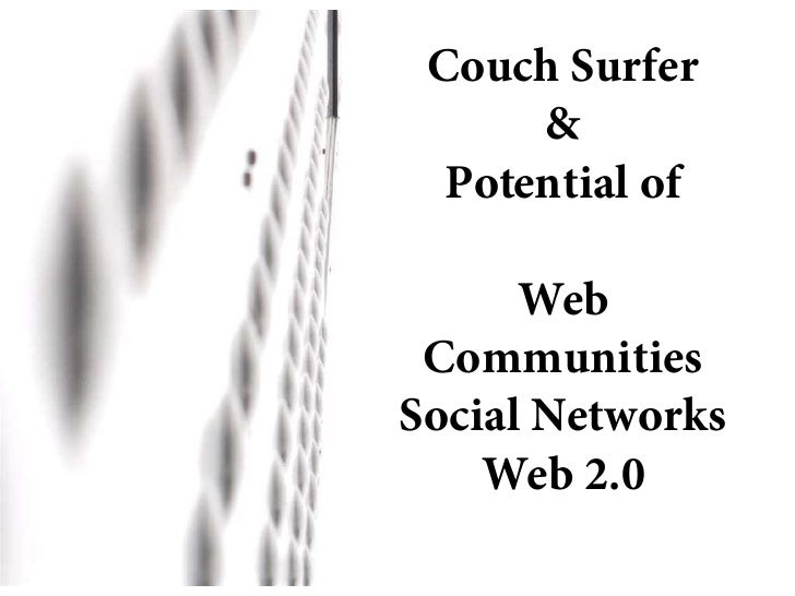 Couch Surfer & the potential of web communities - social networks - web 2.0