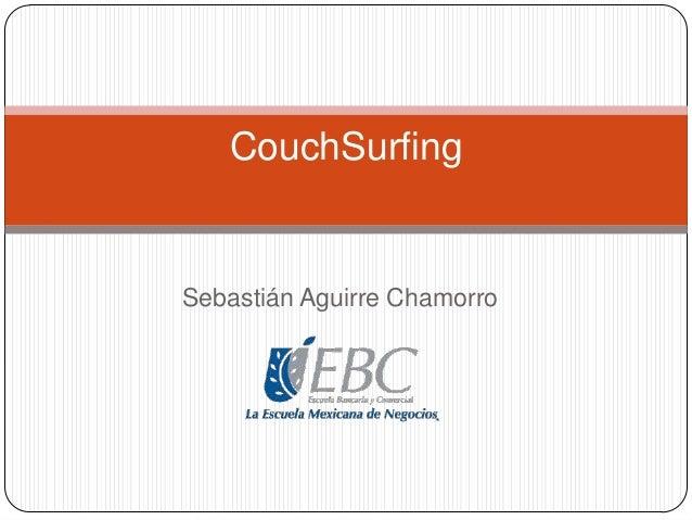 CouchSurfing  Sebastián Aguirre Chamorro