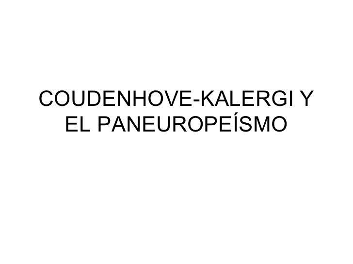 COUDENHOVE-KALERGI Y EL PANEUROPEÍSMO