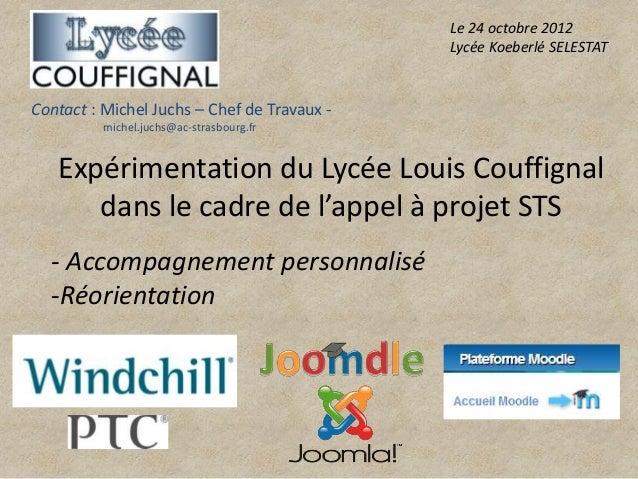 Le 24 octobre 2012                                             Lycée Koeberlé SELESTATContact : Michel Juchs – Chef de Tra...