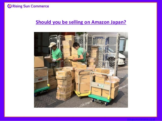 Should you be selling on Amazon Japan? risingsuncommerce.co.uk