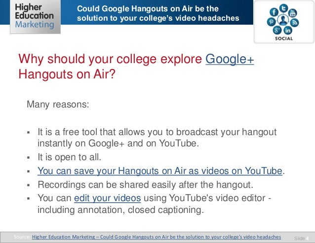 could google hangouts on air be the solution to your college s video. Black Bedroom Furniture Sets. Home Design Ideas