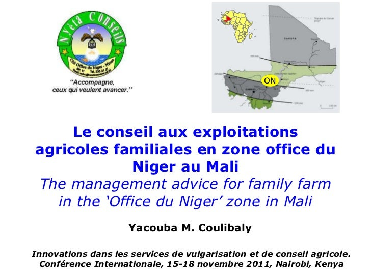 ON     Le conseil aux exploitationsagricoles familiales en zone office du              Niger au MaliThe management advice ...