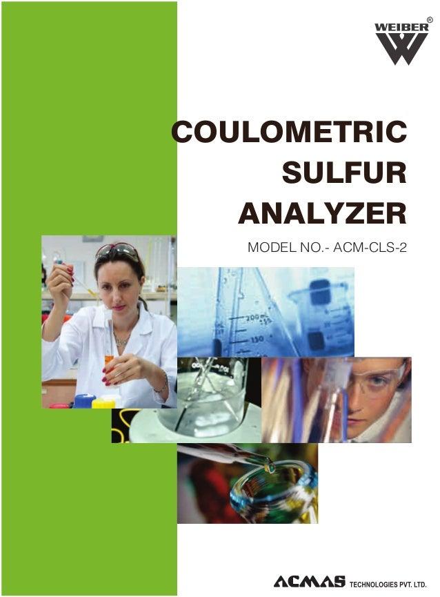 R  COULOMETRIC SULFUR ANALYZER MODEL NO.- ACM-CLS-2