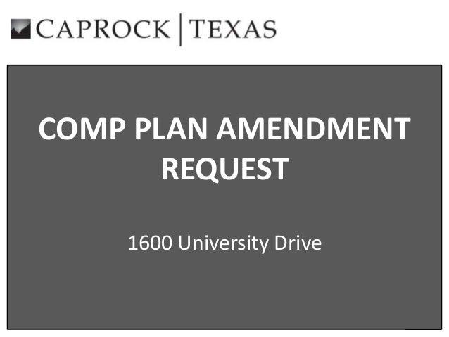 COMP PLAN AMENDMENT REQUEST 1600 University Drive