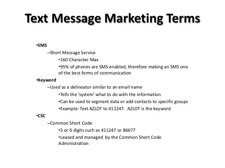 Text Message Marketing Terms<br /><ul><li>SMS