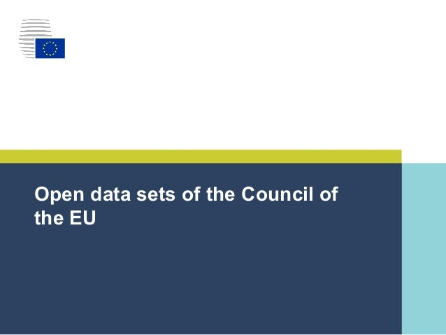 | 1| Open data sets of the Council of the EU