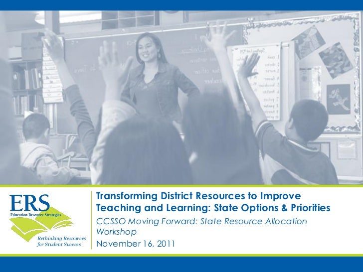 Transforming District Resources to Improve                       Teaching and Learning: State Options & Priorities        ...