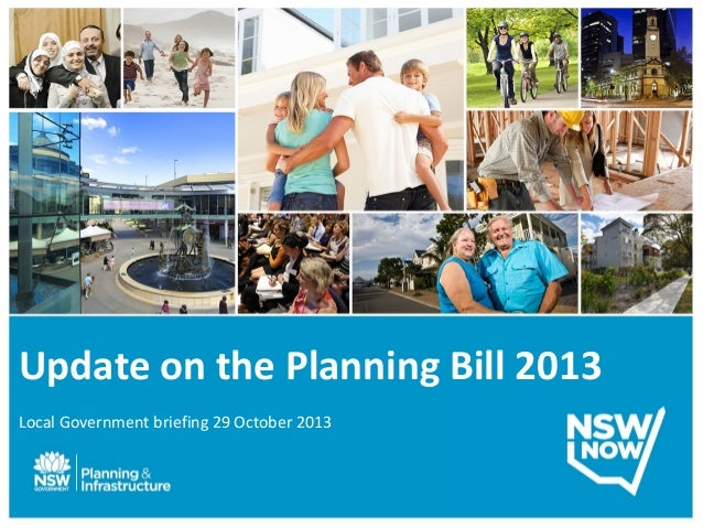 Update on the Planning Bill 2013 Local Government briefing 29 October 2013