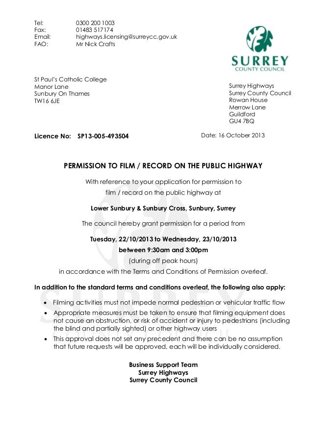 Tel: Fax: Email: FAO:  0300 200 1003 01483 517174 highways.licensing@surreycc.gov.uk Mr Nick Crafts  St Paul's Catholic Co...