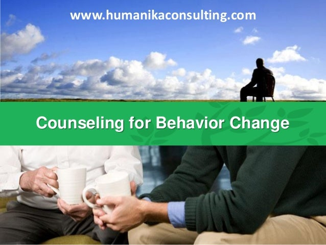 www.humanikaconsulting.com Counseling for Behavior Change