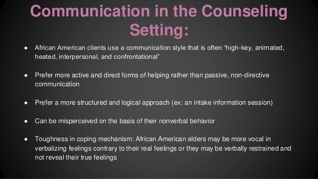 counseling african americans African americans and psychotherapy why race is important many wonder why african americans shy away from psychotherapy i hear it all the time from my black friends and family members: why should i talk to stranger.