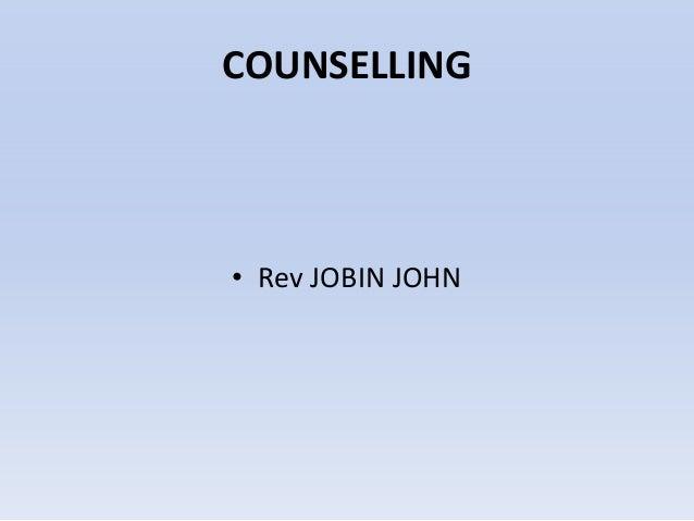 COUNSELLING  • Rev JOBIN JOHN