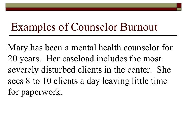 counselor burnout Search results for: burnout the busy epidemic: anxiety, stress, and burnout  this course equips students with the counseling knowledge and tools for helping parents raise emotionally, physically, spiritually and socially healthy children.