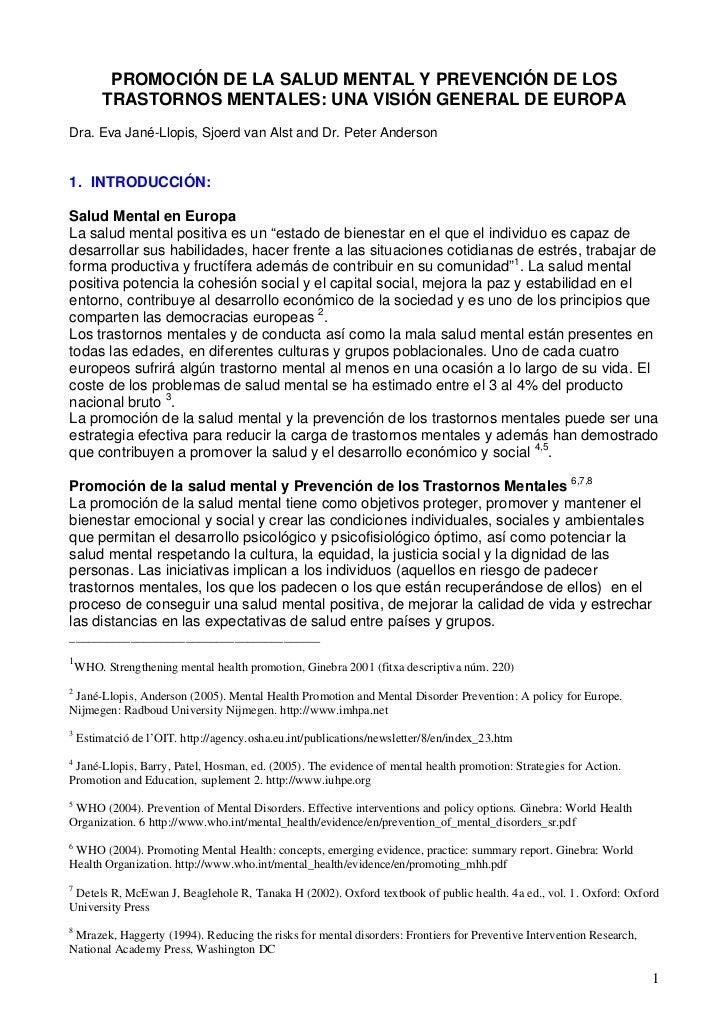 PROMOCIÓN DE LA SALUD MENTAL Y PREVENCIÓN DE LOS         TRASTORNOS MENTALES: UNA VISIÓN GENERAL DE EUROPADra. Eva Jané-Ll...