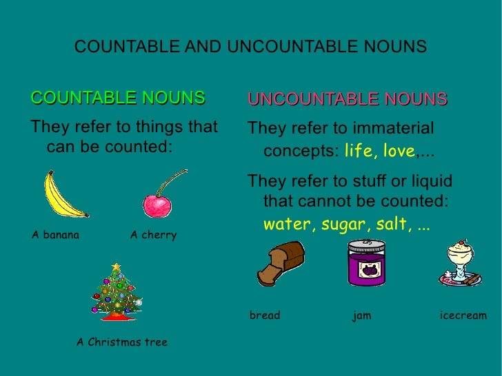 countable and uncountable nouns Did you know that not all nouns are countable in english knowing the difference between countable and uncountable nouns can help you in.
