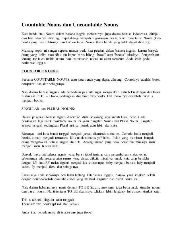 Countable Nouns dan Uncountable Nouns Kata benda atau Nouns dalam bahasa inggris (sebenarnya juga dalam bahasa Indonesia),...