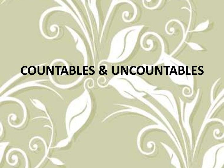 COUNTABLES & UNCOUNTABLES <br />