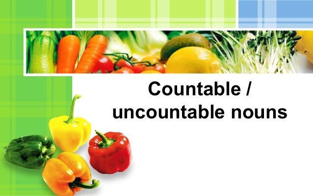 Countable / uncountable nouns