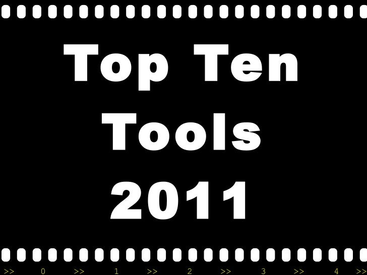 Top Ten Tools 2011