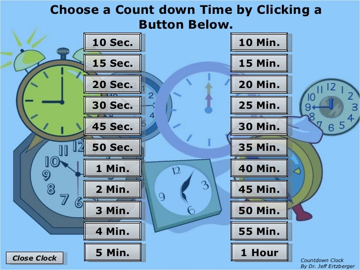 Choose a Count down Time by Clicking a Button Below. 55 Min. 50 Min. 45 Min. 40 Min. 35 Min. 30 Min. 25 Min. 20 Min. 15 Mi...