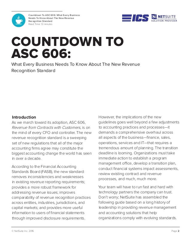 COUNTDOWN TO ASC 606: What Every Business Needs To Know About The New Revenue Recognition Standard Introduction As we marc...