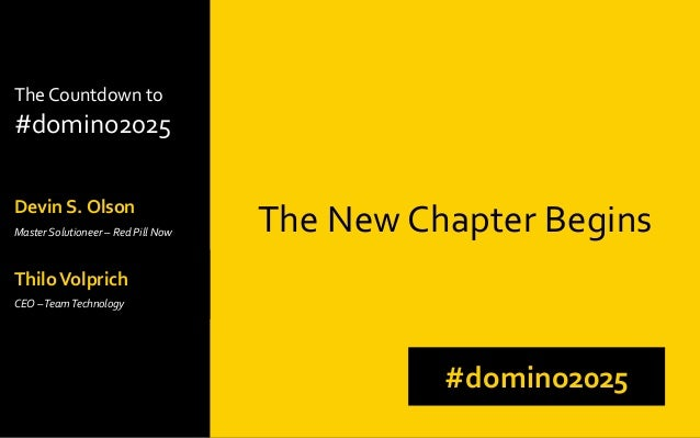 The Countdown to #domino2025 Devin S. Olson Master Solutioneer – Red Pill Now The New Chapter Begins #domino2025 ThiloVolp...
