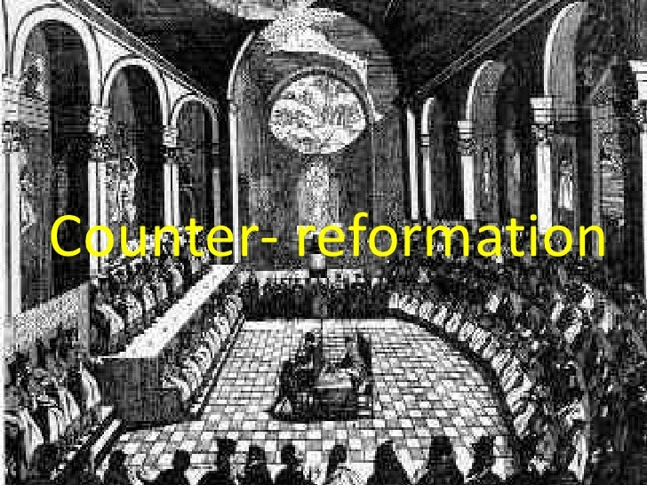 Counter- reformation<br />