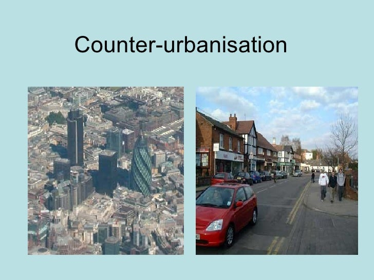 Counter urbanisation part 1 for Couter definition