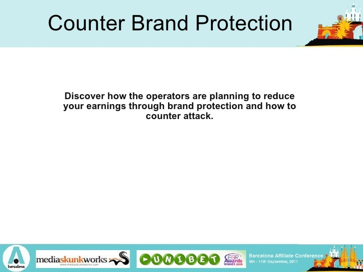 Counter Brand Protection Discover how the operators are planning to reduce your earnings through brand protection and how ...