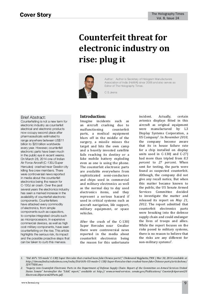 www.homai.org 9 The Holography Times Vol. 8, Issue 24 Cover Story Counterfeit threat for electronic industry on rise: plug...