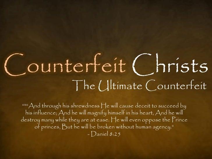 Counterfeit Christs - Antichrist Slide 2