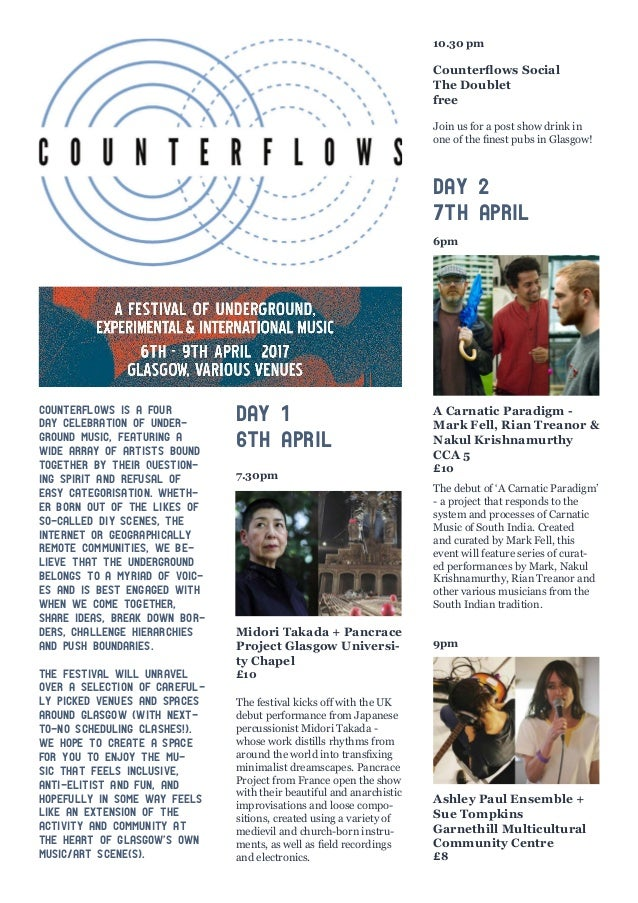 Counterflows is a four day celebration of under- ground music, featuring a wide array of artists bound together by their q...